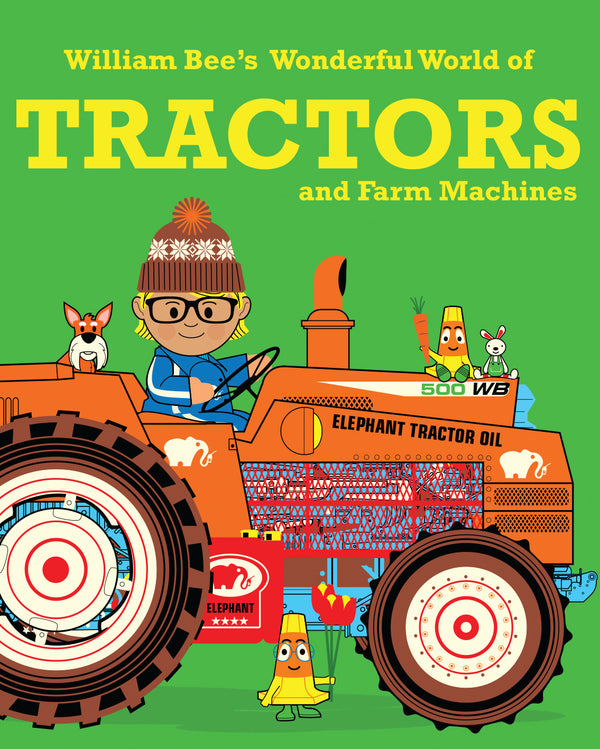 William Bees Wonderful World Of Tractors (Pb) Book