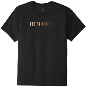"Black unisex crew neck 100% cotton short sleeve graphic t-shirt with ""humanity"" printed in a gradient of skin tones."