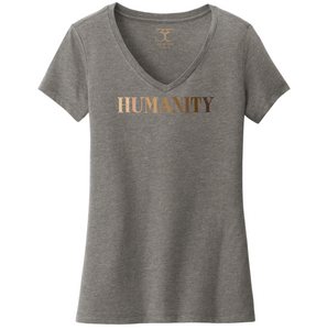 "heather grey women's v-neck cotton/poly short sleeve graphic t-shirt with ""humanity"" printed in a gradient of skin tones."