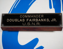 Load image into Gallery viewer, 1942-6. Unique wooden desk plaque with name and rank of Hollywood Legend and Decorated War Hero Douglas Fairbanks, Jr.