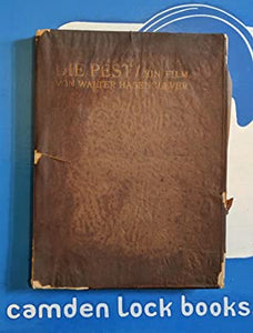 Die Pest/ ein Film>>>>SCI-FI PANDEMIC DYSTOPIA ~1ST EVER BOOK FILM SCRIPT <<<< Walter Hasenclever Publication Date: 1920 Condition: Good
