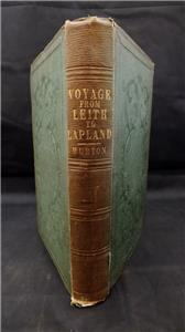 A Voyage from Leith to Lapland, or, Pictures of Scandinavia in 1850. Hurton, William Publication Date: 1852 Condition: Very Good