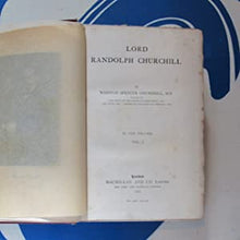 Load image into Gallery viewer, LORD RANDOLPH CHURCHILL Winston Spencer Churchill, M.P. Publication Date: 1906 Condition: Good
