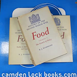 FOOD. History of the Second World War. United Kingdom Civil Series R.J. Hammond (author). W.K.Hancock (series editor). >ASSOCIATION COPY< Publication Date: 1951 Condition: Very Good