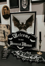 "Load image into Gallery viewer, ""Welcome to our Haunted Manor""Sign"