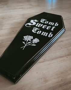 """Tomb sweet Tomb"" wall plaque"