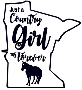 Just A Minnesota Country Girl Forever Decal