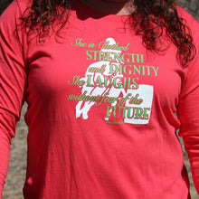 Load image into Gallery viewer, Ladies Long Sleeve Coral T-Shirt with She is Clothed in Strength and Dignity-CLEARANCE