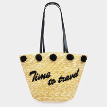 "Load image into Gallery viewer, • ""Time to Travel"" _ Pom Pom Straw Tote Bag"