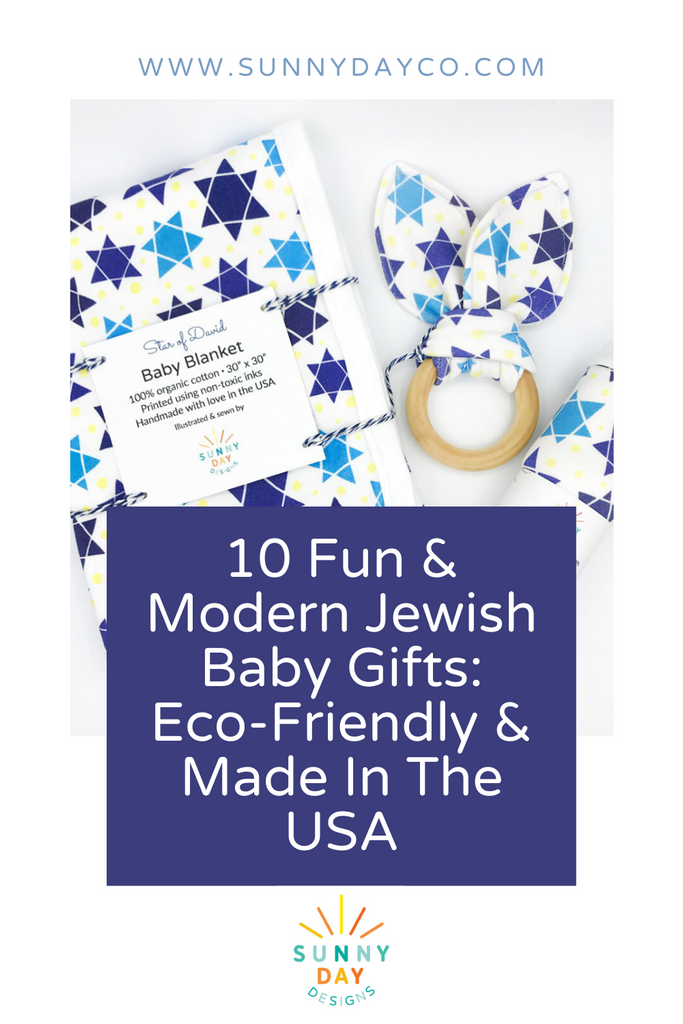 10 Fun & Modern Jewish Baby Gifts | Eco-Friendly & Made In The USA - Sunny Day Designs