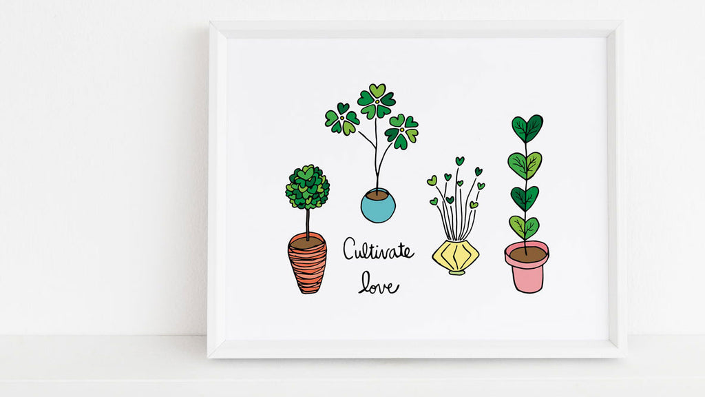"4 colorful potted plants with heart shaped leaves and the words ""Cultivate Love"" - 8x10 Colorful Art Print, Made In The USA by Sunny Day Designs"