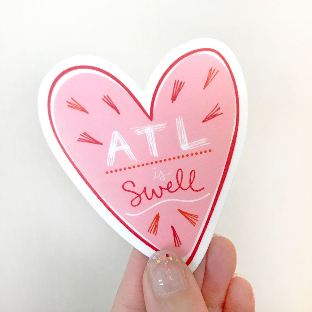 ATL Is Swell Atlanta Georgia Fun Sticker Valentine Vinyl Waterproof Pink Heart Sticker Sunny Day Designs