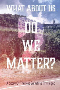 What about us? Do we matter?  By Joseph  Banks