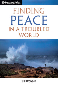 Finding Peace in a Troubled World [E-book]