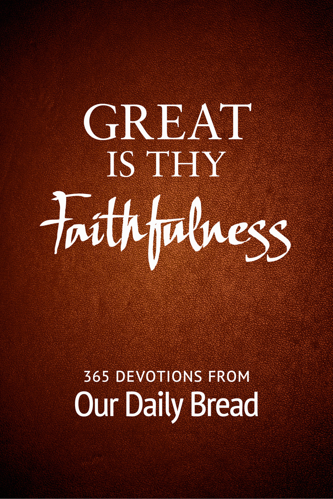 Great Is Thy Faithfulness [E-book]