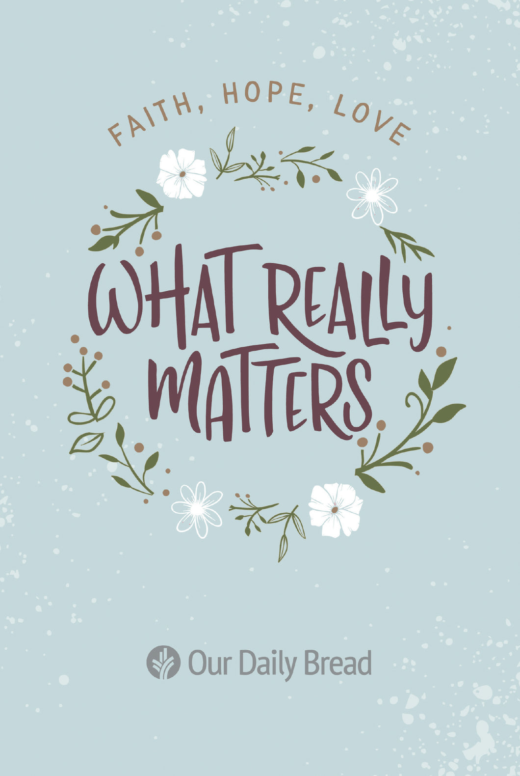 What Really Matters [E-book]