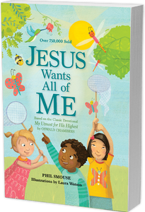 Jesus Wants All of Me - Devotional for kids 5 - 7 yrs old