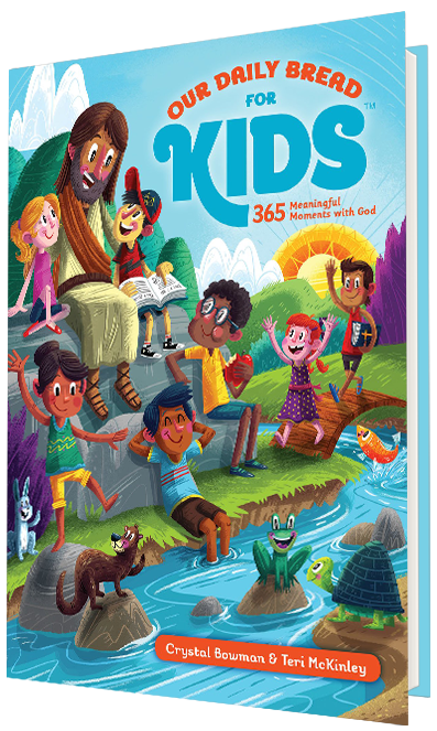 Our Daily Bread for Kids - Devotional for kids 7 - 12 yrs old