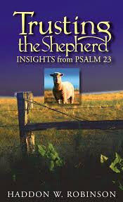 Trusting the Shepherd—Insights from Psalm 23