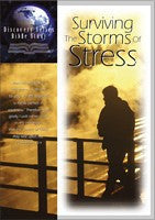 Surviving The Storms Of Stress (Bible Study Guide)