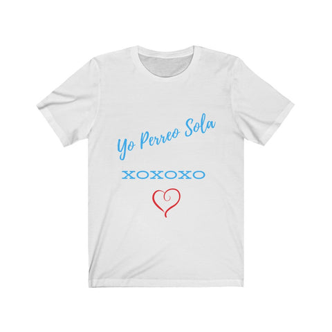 Yo Perreo Sola women shirt- limited