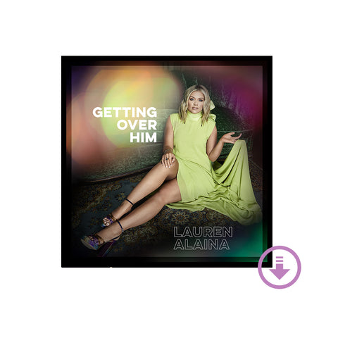 Getting Over Him Digital EP