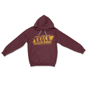 Can't Hide Our Eagle Pride Maroon Hoodie Sweatshirt