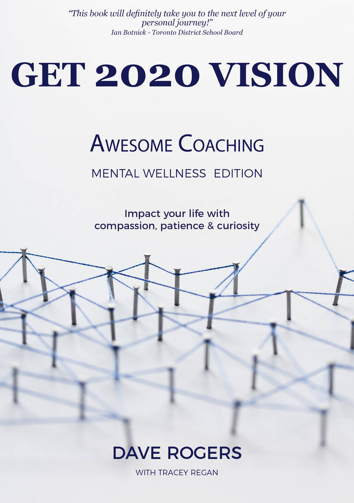Get 2020 Vision - Awesome Coaching Mental Wellness Edition