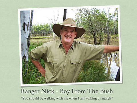Ranger Nick Boy from the Bush - You should be walking with me when walking by myself