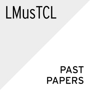 Theory of Music Past Papers (English): LMusTCL