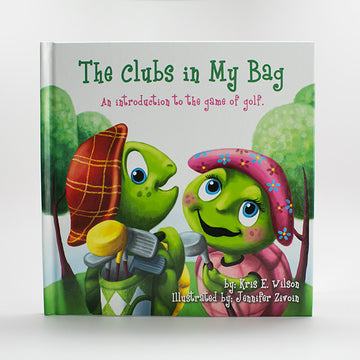 The Clubs in My Bag Book with Illustrations by Jennifer Zivoin
