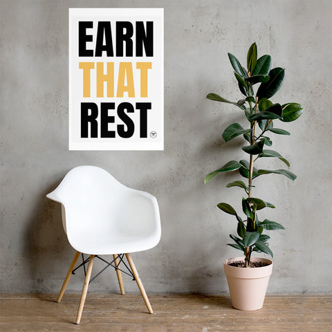 Earn That Rest Poster