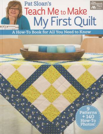 Teach Me to Make My First Quilt  Book