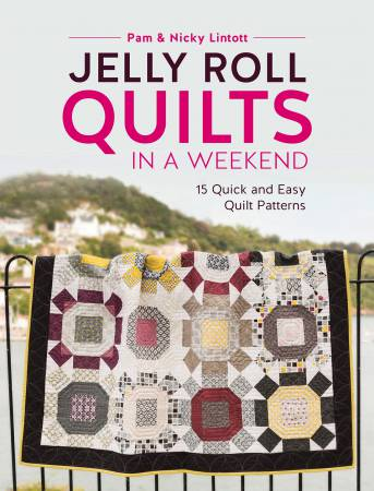 Jelly Roll Quilts for the Weekend Book