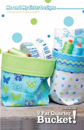 2 Fat Quarter Bucket Pattern