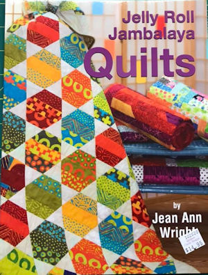 Jelly Roll Jambalaya Quilting Book