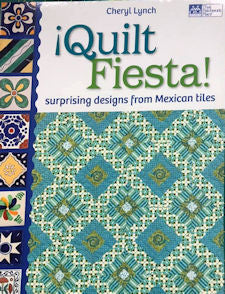 Quilts Fiesta from Mexican Tiles Book