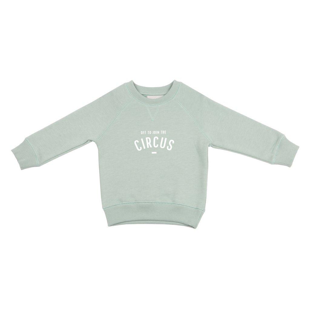 Sage 'OFF TO JOIN THE CIRCUS' Sweatshirt