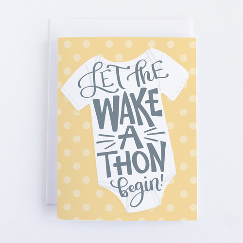 Let the Wake a Thon Begin Baby Shower Card