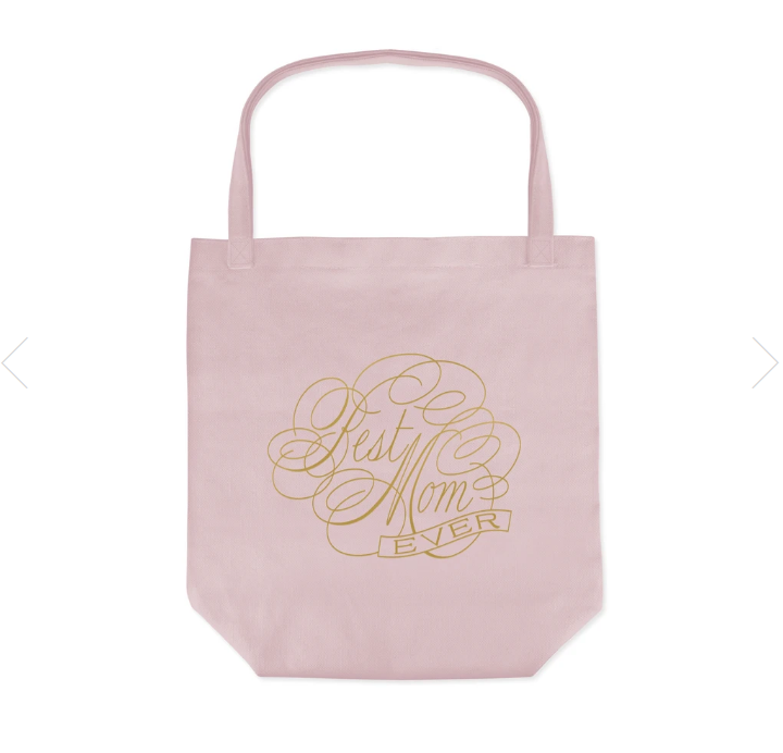 """Best Mom Ever"" 