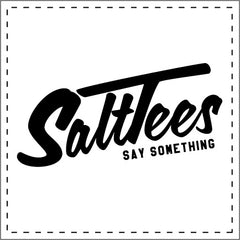 SaltTees - Slogan Tee Shirts - SaltyLegends