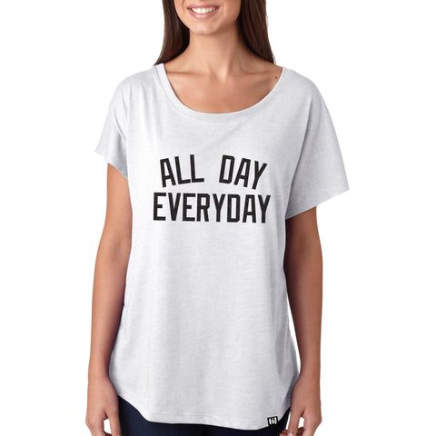 """All Day Everyday"" Women's Dolman Tee"