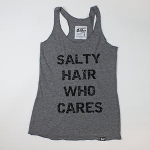"""Salty Hair Who Cares"" Racerback Tank"