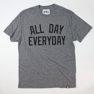 """All Day Everyday"""