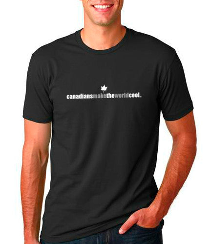 """Canadians Make The World Cool"" Men's Tee"