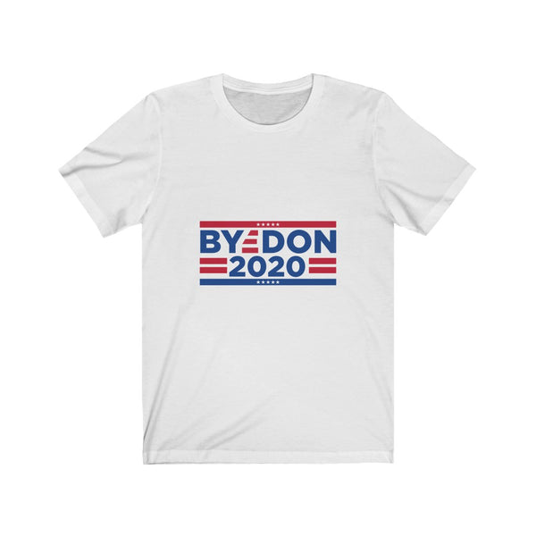 Bye-Don Biden 2020 - Short Sleeve T-Shirt