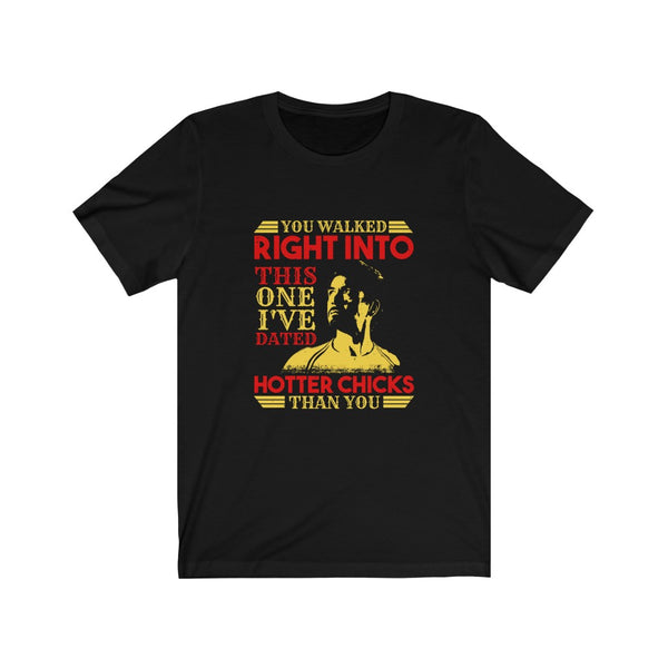 Tony Stark Hotter Chicks - Short Sleeve T-Shirt