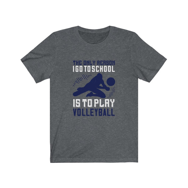 Volleyball Go To School - Short Sleeve T-Shirt