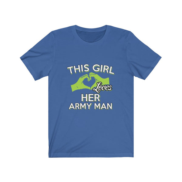 This Girl Loves Her Army Man - Short Sleeve T-Shirt