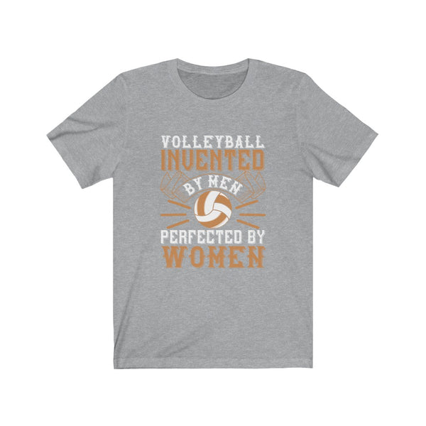 Volleyball Perfected by Women - Short Sleeve T-Shirt